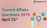 Current-Affairs-Questions-2019-April-25th