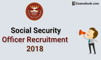 ESIC Social Security Officer Recruitment alert 2018