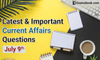 Latest-and-Important-Current-Affairs-Questions-July-9th