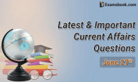 Latest-and-Important-Current-Affairs-Questions-June-27th
