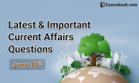 Latest-and-Important-Current-Affairs-Questions-June-11th