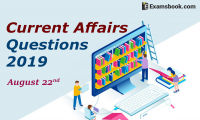 Current-Affairs-Questions-2019-August-22nd