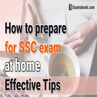how to prepare for SSC exam at home