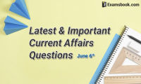 Latest-and-Important-Current-Affairs-Questions-June-6th