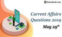 Current-Affairs-Questions-2019-May-29th