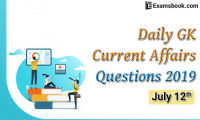 Daily-GK-Current-Affairs-Questions-2019-July-12th