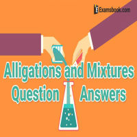 Alligations and Mixtures Problems