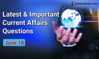 Latest-and-Important-Current-Affairs-Questions-June-18th