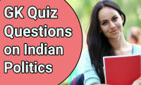 GK Questions on Indian Politics