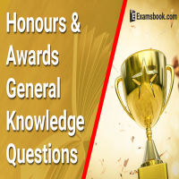 Honours and Awards GK Questions and Answers