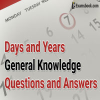 Days and Years General Knowledge Questions
