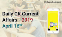 daily gk current affairs 2019 april 16