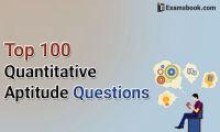 top 100 quantitative aptitude questions